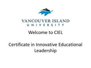 Welcome to CIEL Certificate in Innovative Educational Leadership