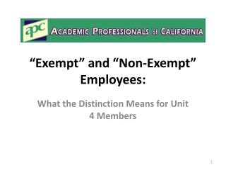 """Exempt "" and ""Non-Exempt"" Employees:"