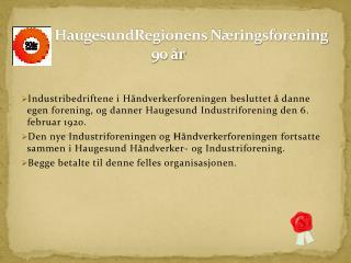 HaugesundRegionens N�ringsforening                                          90 �r