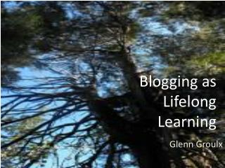 Blogging as  Lifelong Learning