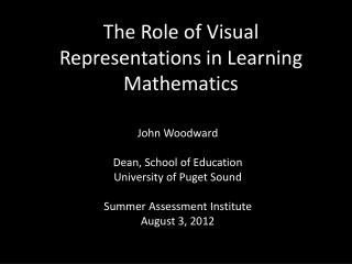 The Role of Visual Representations in Learning Mathematics