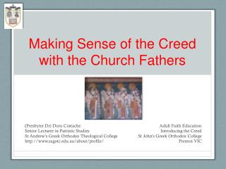 Making Sense of the Creed with the Church  Fathers