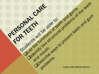 Personal Care for Teeth