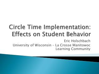 Circle Time Implementation:  Effects on Student Behavior