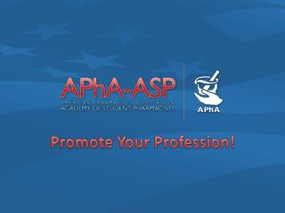 Promote Your Profession!