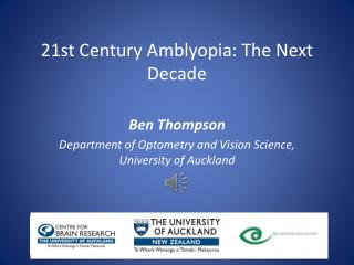 21st Century  Amblyopia:  The N ext Decade