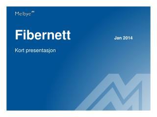 Fibernett             Jan 2014