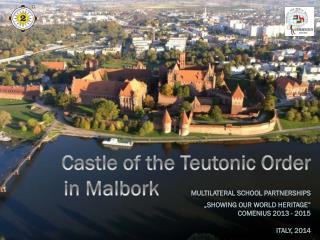 The  city of Malbork  is located in Pomeranian Voivodeship in  Poland.