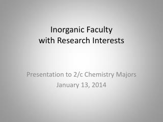 Inorganic Faculty with Research Interests