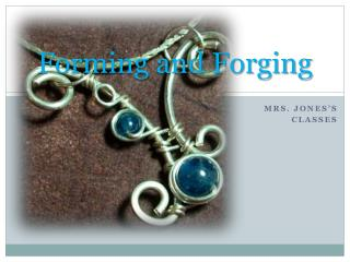 Forming and Forging