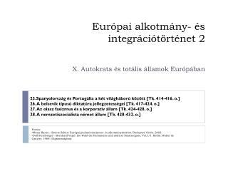 Európai alkotmány- és integrációtörténet 2