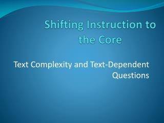 Shifting Instruction to the Core