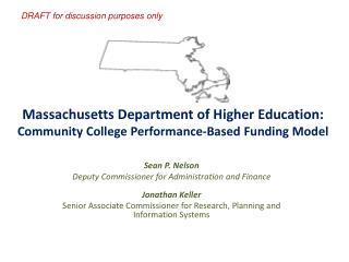 Massachusetts Department of Higher Education:  Community College Performance-Based Funding Model