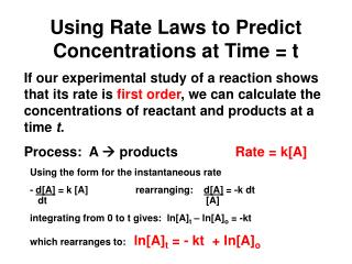 Using Rate Laws to Predict Concentrations at Time = t