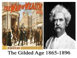 The Gilded Age  1865-1896