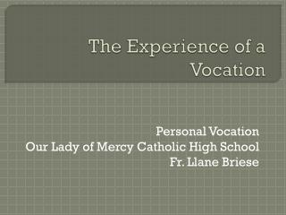 The Experience of a Vocation