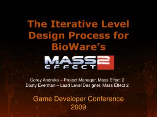 The Iterative Level Design Process for  BioWare's