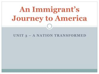 An Immigrant�s Journey to America