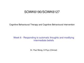 SOWK6190SOWK6127 Cognitive Behavioural Therapy and ...
