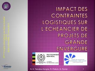 Impact des contraintes logistiques sur l'échéancier de projets de grande envergure