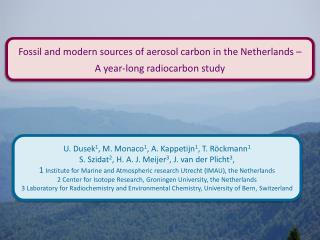 Fossil and modern sources of aerosol carbon in the Netherlands –  A  year-long radiocarbon study