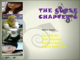 THE CURSE  CHAPTER 8