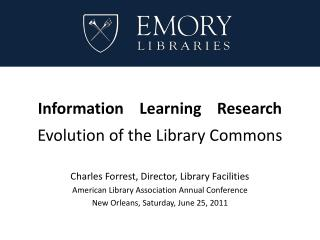 Information    Learning    Research Evolution of the Library Commons