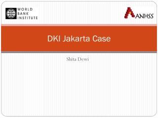 DKI Jakarta Case