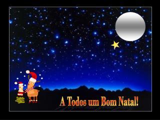 A Todos um Bom Natal