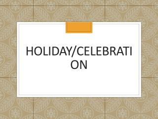 Holiday/Celebration