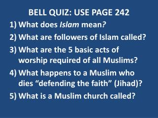 BELL QUIZ: USE PAGE 242