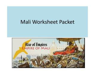 Mali Worksheet Packet