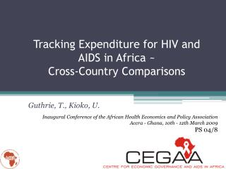 Tracking Expenditure for HIV and AIDS in Africa ~  Cross-Country Comparisons