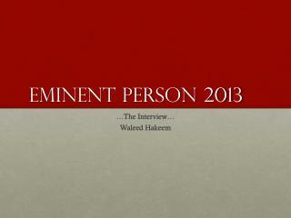 Eminent Person 2013