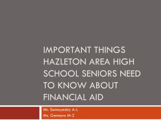 Important Things HAZLETON AREA High School Seniors Need to Know about Financial Aid