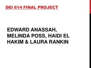 DEI 614 FINAL PROJECT