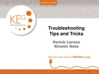 Troubleshooting  Tips  and Tricks