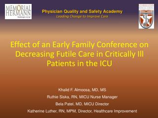 Effect of an Early Family Conference on Decreasing Futile Care in Critically Ill Patients in the ICU