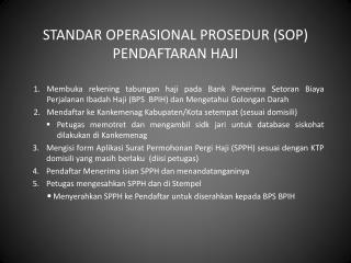 STANDAR OPERASIONAL PROSEDUR (SOP) PENDAFTARAN HAJI