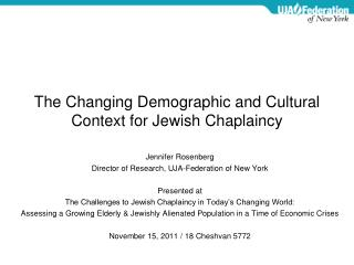 The Changing Demographic and Cultural Context for Jewish Chaplaincy