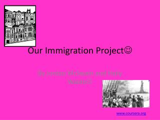 Our Immigration Project 