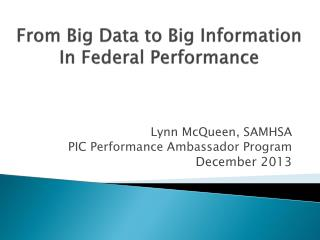 From Big Data to Big Information In Federal Performance