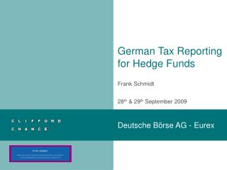 German Tax Reporting  for Hedge Funds