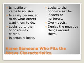 Name Someone Who Fits the Above Characteristics.