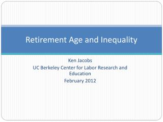 Retirement Age and Inequality