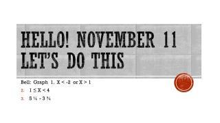 Hello! November 11  Let's do this