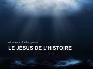Le Jésus de l'histoire