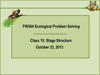 FW364 Ecological Problem Solving
