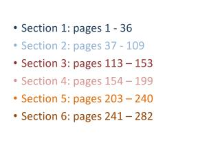 Section 1: pages 1 - 36 Section 2: pages 37 - 109 Section 3: pages 113 � 153