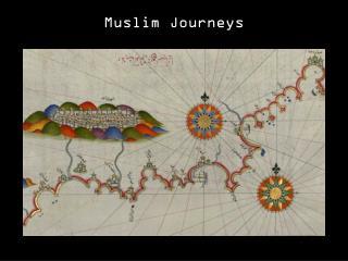 Muslim  Journeys